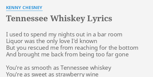 TENNESSEE WHISKEY\