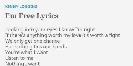 kenny loggins i m free lyrics
