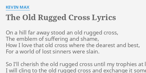 Old Rugged Cross Lyrics By Kevin Max