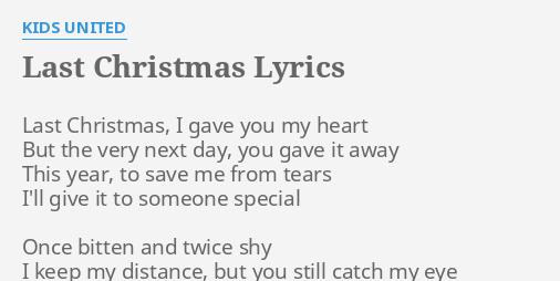 last christmas lyrics by kids united last christmas i gave - Last Christmas I Gave You My Heart