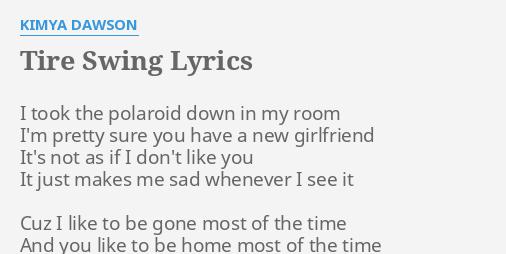 Tire Swing Lyrics By Kimya Dawson I Took The Polaroid