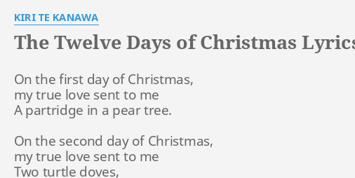 12 Days Of Christmas Lyrics.The Twelve Days Of Christmas Lyrics By Kiri Te Kanawa On