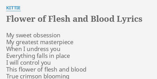 flower of flesh and blood lyrics