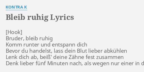 Bleib Ruhig Lyrics By Kontra K Bruder Bleib Ruhig Komm