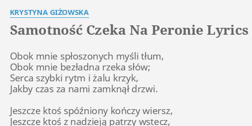 Samotność Czeka Na Peronie Lyrics By Krystyna Giżowska