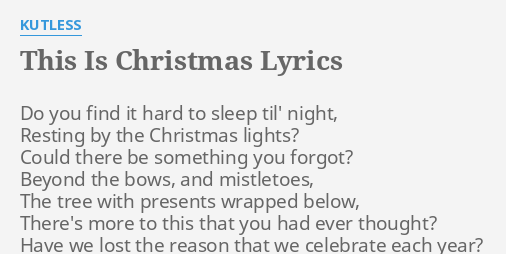this is christmas lyrics by kutless do you find it - Lyrics To This Christmas