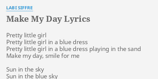 Make My Day Lyrics By Labi Siffre Pretty Little Girl Pretty