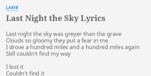 Last Night The Sky Lyrics By Lamb Last Night The Sky