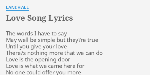 Love Song Lyrics By Lani Hall The Words I Have