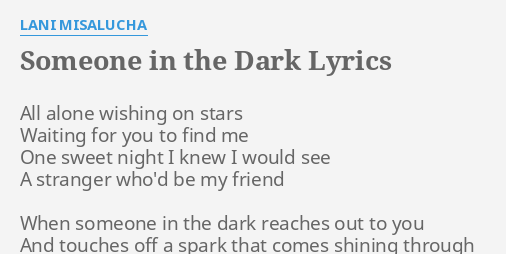 Someone in the dark lyrics