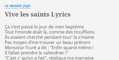 Calendrier Des Saints Et Des Prenoms.Vive Les Saints Lyrics By Le Grand Jojo Ca S Est Passe Le