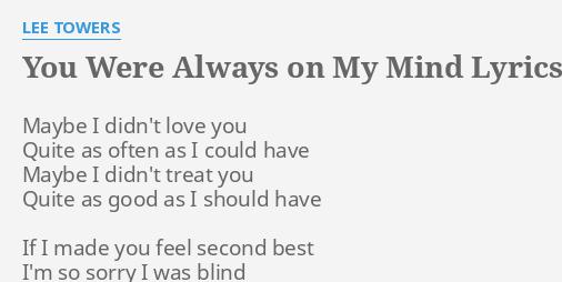 You were always on my mind lyrics
