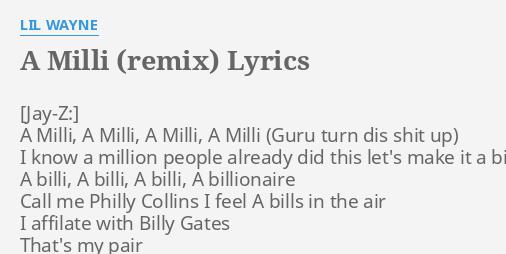 A MILLI REMIX LYRICS By LIL WAYNE Milli
