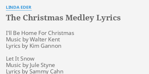 the christmas medley lyrics by linda eder ill be home for - Christmas Medley Lyrics