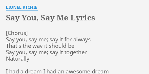 lyrics say you, say me lionel richie