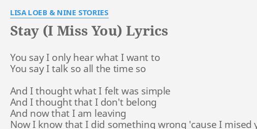 Stay i missed you lyrics