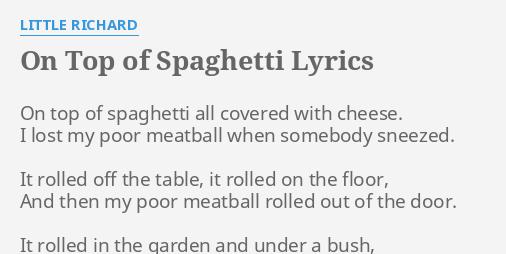 On Top Of Spaghetti Lyrics By Little Richard On Top Of Spaghetti