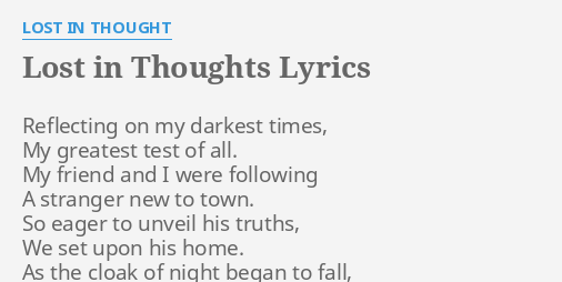 Lost In Thoughts Lyrics By Lost In Thought Reflecting On My Darkest