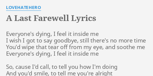 a last farewell lovehatehero
