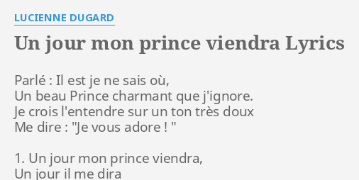parole chanson un jour mon prince viendra blanche neige
