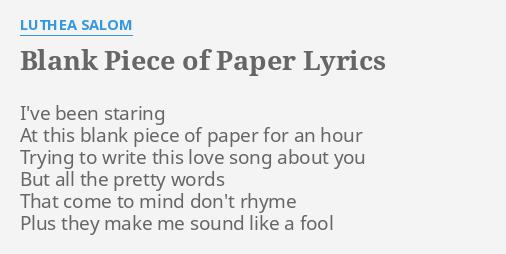 blank piece of paper lyrics by luthea salom i ve been staring at