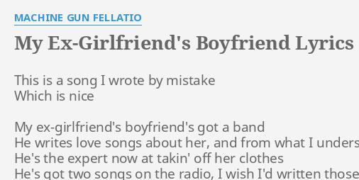 Song lyrics about ex boyfriends
