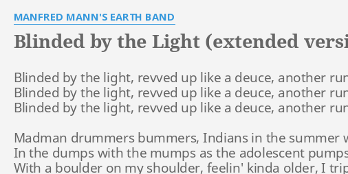 Blinded By The Light Extended Version Lyrics By Manfred