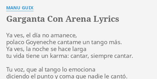 Garganta Con Arena Lyrics By Manu Guix Ya Ves El Día