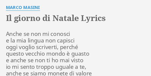 Marco Masini Buon Natale.Il Giorno Di Natale Lyrics By Marco Masini Anche Se Non Mi