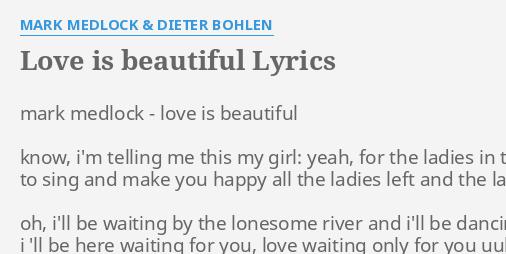 Love is beautiful lyrics