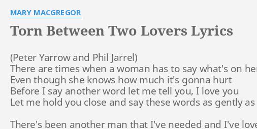 torn between to lovers