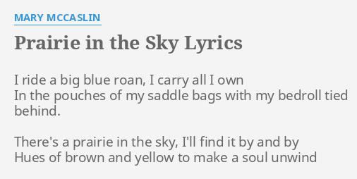 PRAIRIE IN THE SKY\