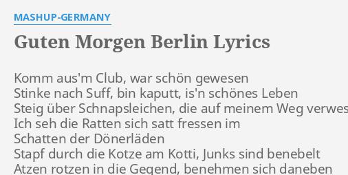 Guten Morgen Berlin Lyrics By Mashup Germany Komm Ausm