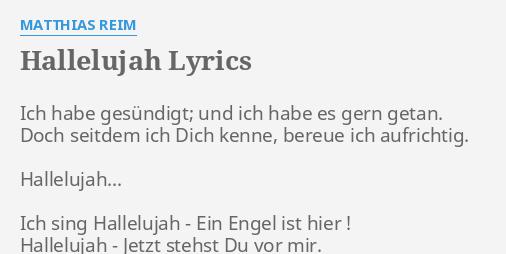 Hallelujah Lyrics By Matthias Reim Ich Habe Gesündigt Und