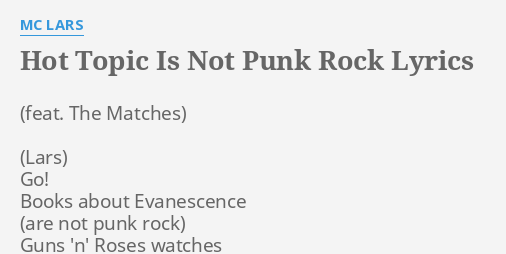 Hot Topic Is Not Punk Rock Lyrics By Mc Lars Go Books About