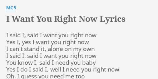 I Need You And I Want You Lyrics