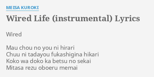WIRED LIFE (INSTRUMENTAL)\