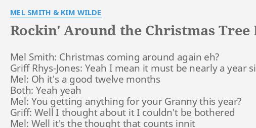 Rockin Around The Christmas Tree Mel And Kim.Rockin Around The Christmas Tree Lyrics By Mel Smith Kim