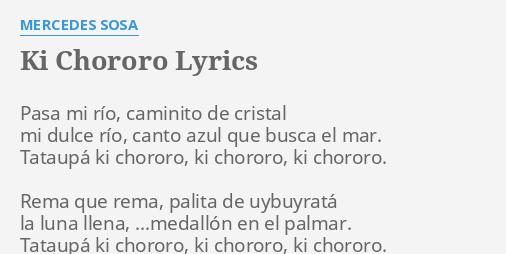 Ki chororo lyrics by mercedes sosa pasa mi r o caminito for Mercedes benz song lyrics
