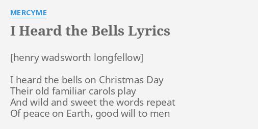 i heard the bells lyrics by mercyme i heard the bells - I Heard The Bells On Christmas Day Lyrics