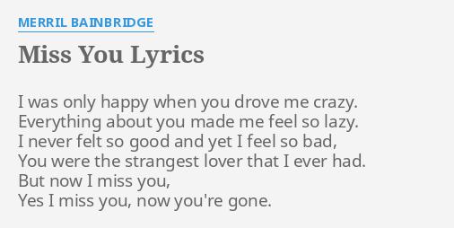 Miss You Lyrics By Merril Bainbridge I Was Only Happy