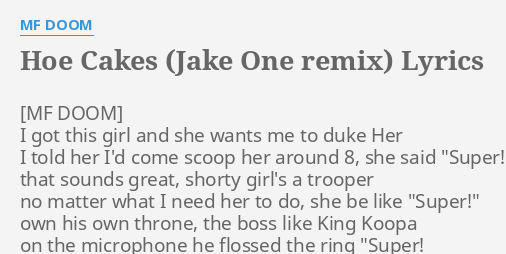 HOE CAKES (JAKE ONE REMIX)