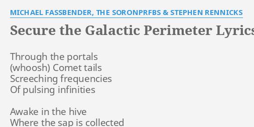 SECURE THE GALACTIC PERIMETER