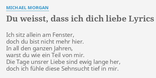 Du Weisst Dass Ich Dich Liebe Lyrics By Michael Morgan Ich Sitz