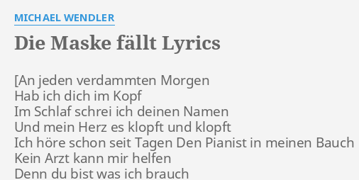 Die Maske Fallt Lyrics By Michael Wendler Noch Keine Ubersetzung