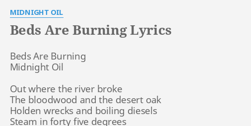 Beds Are Burning Lyrics By Midnight Oil Beds Are Burning Midnight