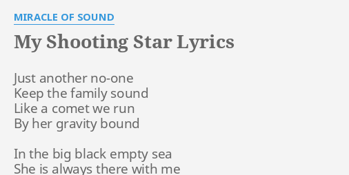MY SHOOTING STAR LYRICS By MIRACLE OF SOUND Just Another No One Keep