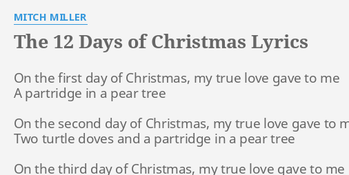 """THE 12 DAYS OF CHRISTMAS"" LYRICS by MITCH MILLER: On the first day."