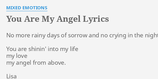 You Are My Angel Lyrics By Mixed Emotions No More Rainy Days
