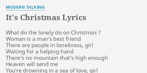 its christmas lyrics by modern talking what do the lonely - What Do The Lonely Do At Christmas Lyrics